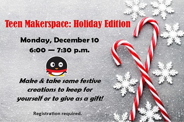 teen holiday makerspace holiday edition