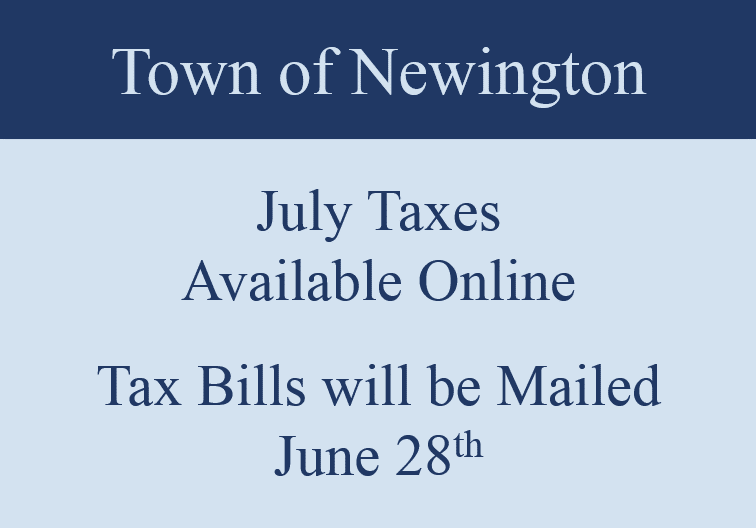 Rectangular Navy Blue and Gray sign - Newington Tax Bills online and mailing date